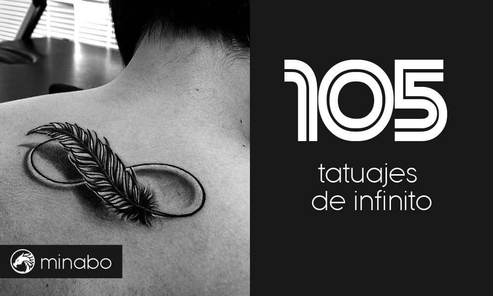 105 tatuajes de infinito que te inspirarán